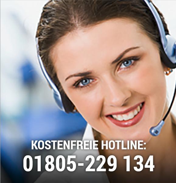 Kostenfreie Hotline: 01805 – 229 134